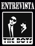 The BOTS: Entrevista exclusiva
